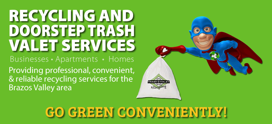 Brazos Valley Trash Valet Recycling Services Banner 1