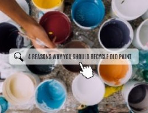4 Reasons Why You Should Recycle Old Paint